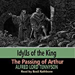 Idylls of the Kings - The Passing of Arthur | Alfred Tennyson