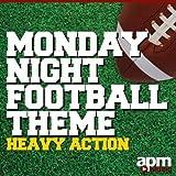 Monday Night Football Theme - Heavy Action