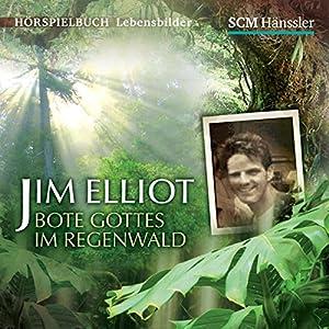 Jim Elliot Hörspiel