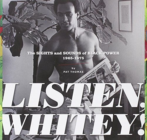 Listen Whitey HC Sounds Black Power 1965-1975