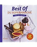 Best of du supermarché 100 % fait maison