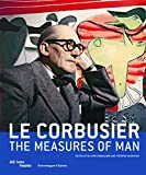 img - for Le Corbusier - The Measures of Man book / textbook / text book