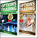 Options Trading: 2 Books in 1: Definitive Beginner's Guide and Cardinal Rules for Passive Income Audiobook by Brian StClair Narrated by Mike Norgaard