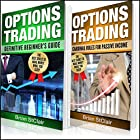 Options Trading: 2 Books in 1: Definitive Beginner's Guide and Cardinal Rules for Passive Income Hörbuch von Brian StClair Gesprochen von: Mike Norgaard