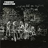 What We Did on Our Holidays by FAIRPORT CONVENTION (2003-02-25)