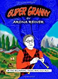 img - for Super Granny book / textbook / text book
