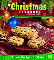 Christmas Cookbook; Simple Recipes for Kids