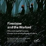 Firestone and the Warlord | Christian T. Miller,Jonathan Jones