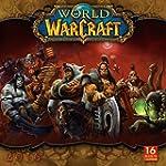 World of Warcraft� 2016 Wall (Calendar)