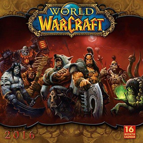 World of Warcraft® 2016 Wall Calendar - Blizzard Entertainment