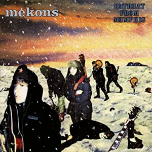 Mekons, The - Retreat From Memphis