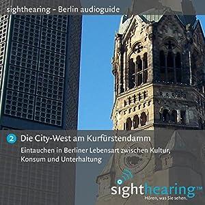 Die City-West am Kurfürstendamm Hörbuch