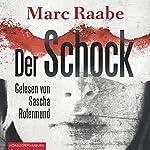 Der Schock | Marc Raabe