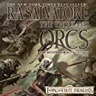 The Thousand Orcs: Legend of Drizzt: Hunter's Blade Trilogy, Book 1 (       UNABRIDGED) by R. A. Salvatore Narrated by Victor Bevine