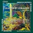 Zubiaurre: Symphonic Works
