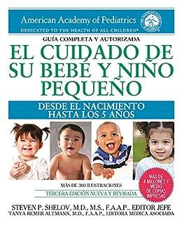 Book Cover: El cuidado de su bebé y niño pequeño: Desde el nacimiento hasta los cinco años