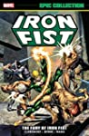 Iron Fist Epic Collection: The Fury O...