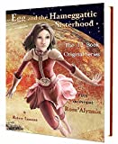 img - for Boxed Set: Egg and the Hameggattic Sisterhood [The Complete 12 Book First Adventure plus series prequel] book / textbook / text book