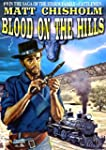 Blood on the Hills (A Storm Family We...