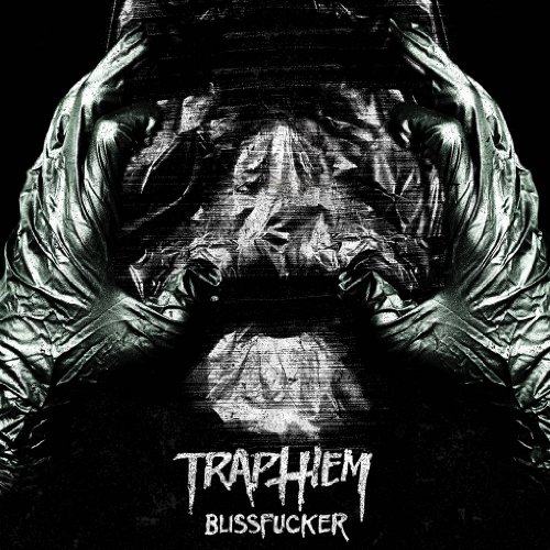 Trap Them-Blissfucker-2014-FNT Download