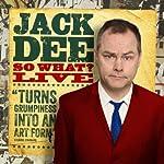 Jack Dee - So What Live | Jack Dee