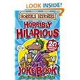 Horribly Hilarious Joke Book (Horrible Histories)