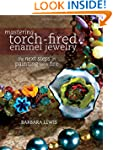 Mastering Torch-Fired Enamel Jewelry:...