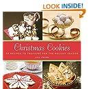 Christmas Cookies: 50 Recipes to Treasure for the Holiday Season