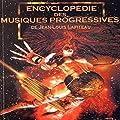 Encyclop�die Des Musiques Progressives