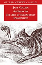 An Essay on the Art of Ingeniously Tormenting by Jane Collier