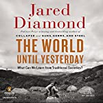 The World until Yesterday: What Can We Learn from Traditional Societies? | Jared Diamond