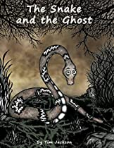 The Snake and the Ghost