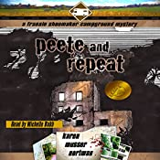 Peete and Repeat: The Frannie Shoemaker Campground Mysteries, Book 3 | Karen Musser Nortman