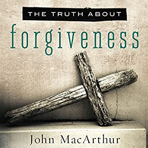 The Truth About Forgiveness Audiobook