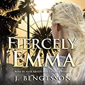 Fiercely Emma: Cake Series, Book Three | J. Bengtsson