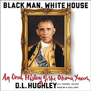 Black Man, White House Audiobook