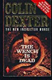 The Wench is Dead (0330313363) by Colin Dexter