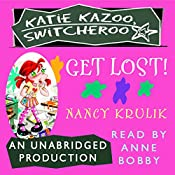 Katie Kazoo, Switcheroo #6: Get Lost! | Nancy Krulik