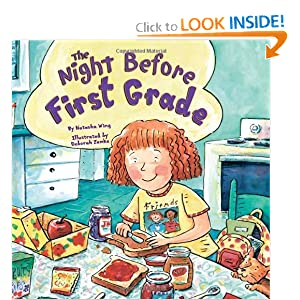The Night Before First Grade [NIGHT BEFORE 1ST GRADE] (Jul 31, 2005)
