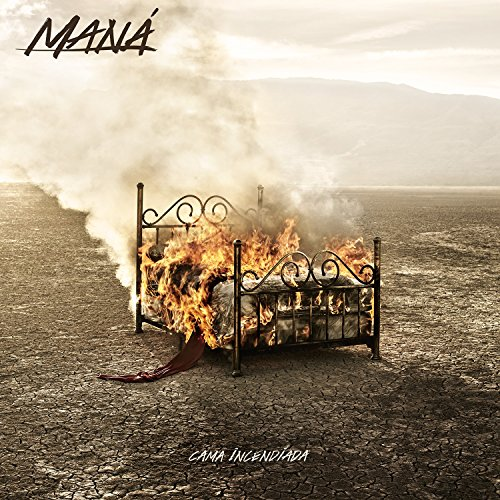Mana - Cama Incendiada - Zortam Music