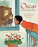 img - for Oscar Lives Next Door: A Story Inspired by Oscar Peterson's Childhood book / textbook / text book