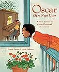 Oscar Lives Next Door: A Story Inspir...
