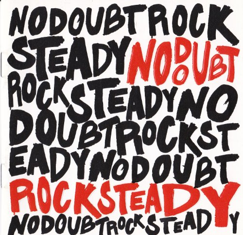 Rock Steady By No Doubt (2001) - Enhanced