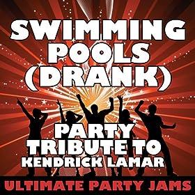 Kendrick Lamar Swimming Pools Drank Free