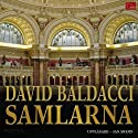 Samlarna: Kamelklubben, 2: [The Collectors: Camel Club, 2] (       UNABRIDGED) by David Baldacci Narrated by Jan Modin