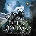 Falling Kingdoms: Falling Kingdoms, Book 1 Audiobook by Morgan Rhodes Narrated by Fred Berman