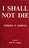 img - for I shall Not Die: A Tribute to the Faithfulness of God book / textbook / text book