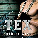 Tex: Burnout Series, Book 2 Audiobook by Dahlia West Narrated by Mason Lloyd