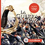 La Guerra y La Paz [War and Peace] | Leon Tolstoi