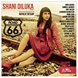 Road 66 | Diluka, Shani